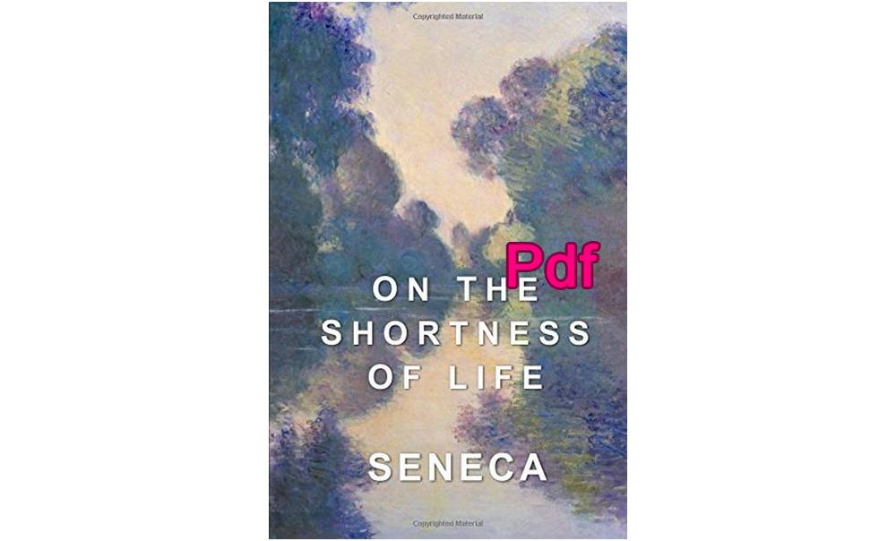 On The Shortness of Life Pdf Download by Seneca