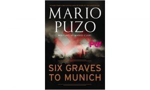 Six Graves to Munich Pdf free Download & Review
